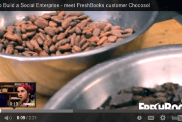 How to Build a Social Enterprise: Meet FreshBooks Customer Chocosol