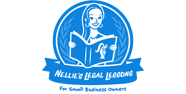 Nellies Legal Lessons for Small Business Owners