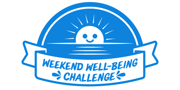 Weekend Well-Being Challenge