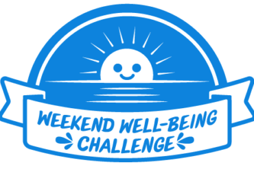 Weekend Well-Being Challenge: Time to...