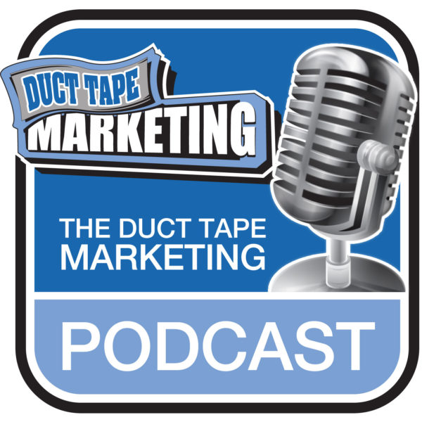 duct tape marketing / marketing podcasts