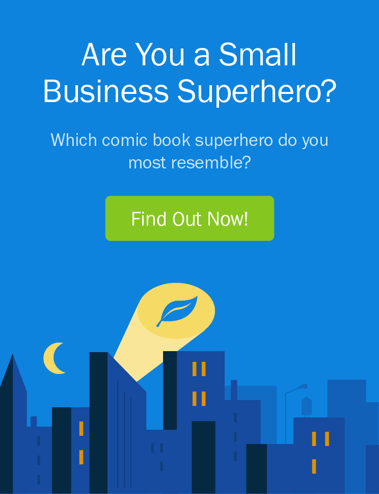 Are You a Small Business Superhero? - Take the Quiz