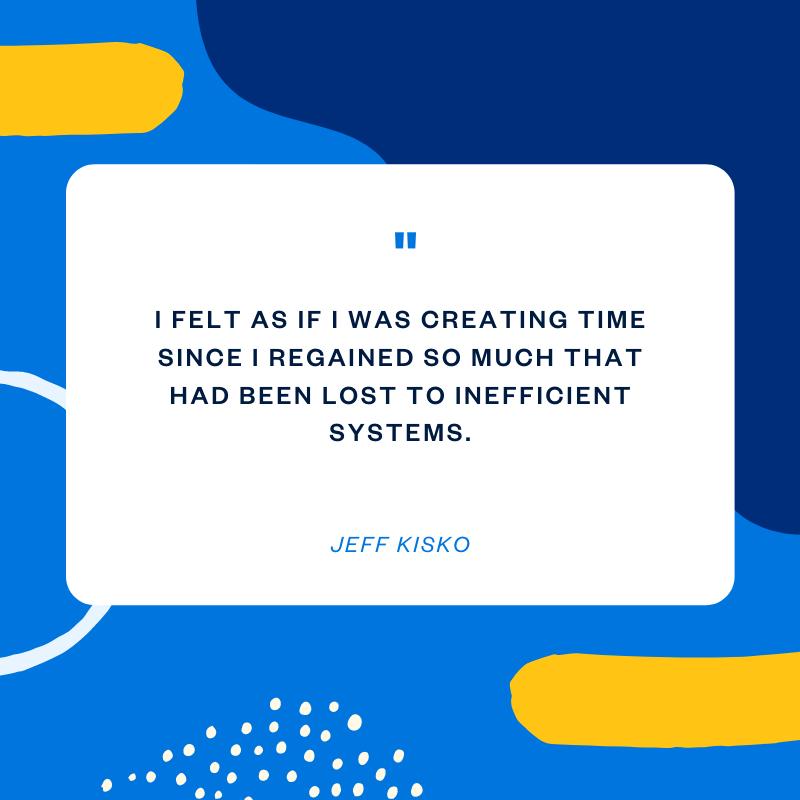 Jeff Kisko track time quote