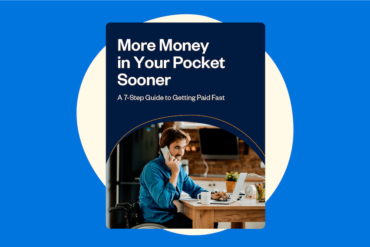 A 7-Step Guide to Getting Paid Fast [Free eBook]